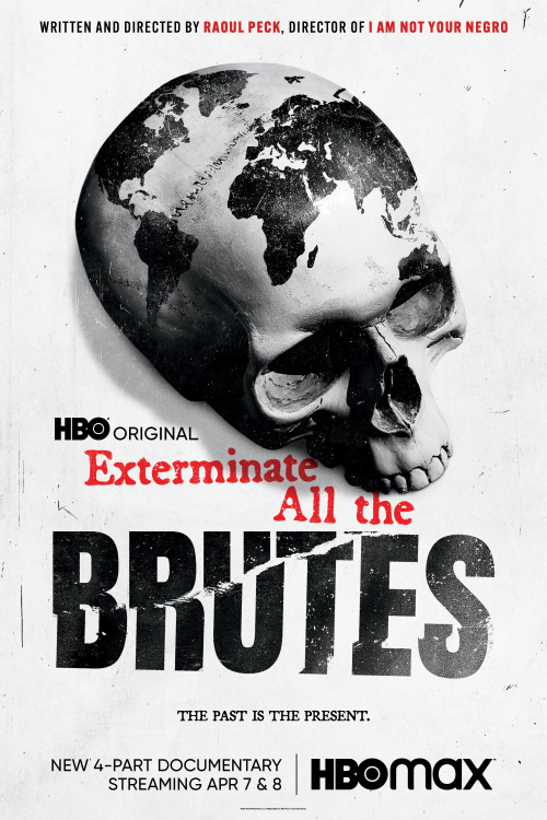 Exterminate All the Brutes - s01e01